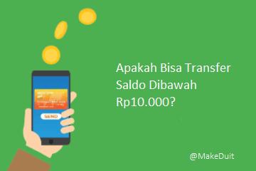 Apakah Bisa Transfer Bank Dibawah Rp10.000?