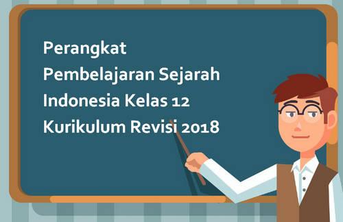 Perangkat Pembelajaran Sejarah Indonesia Kelas 12 Kurikulum Revisi 2018