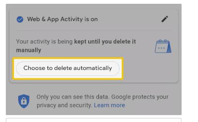 cara memilih untuk menghapus aktivitas Web & Aplikasi secara otomatis.