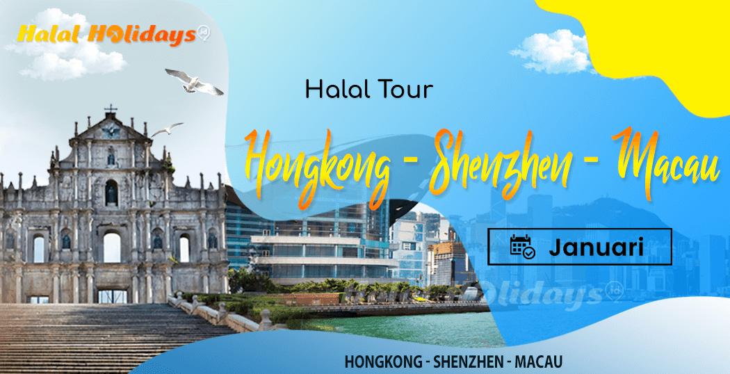 Paket Wisata Halal Tour Hongkong Shenzhen Macau China Januari 2022