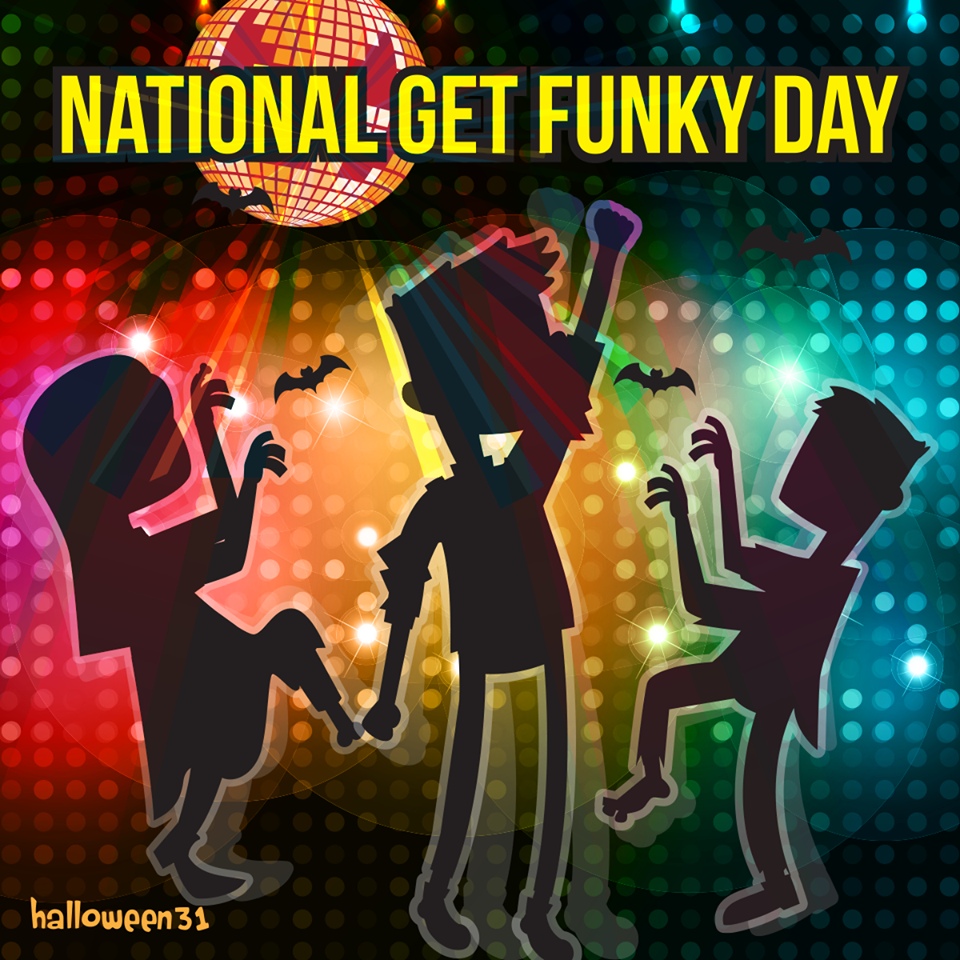 National Get Funky Day Wishes