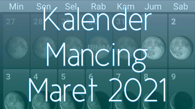 Kalender Mancing Bulan Maret 2021 Lengkap Waktu dan Fase Bulan
