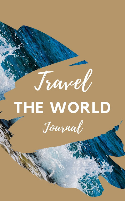 Travel The World Journal | 10 Beautiful Blank Paperback Traveling Experience Writing Journals