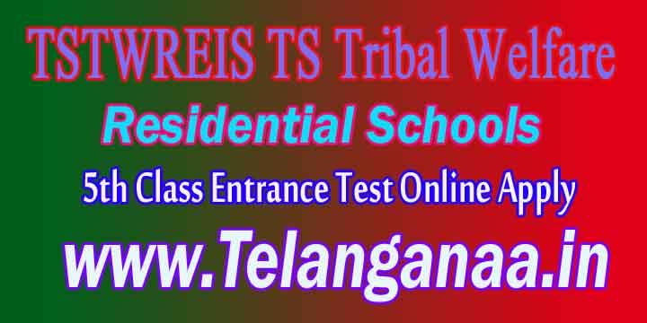 TSTWREIS TS Tribal Welfare 5th Class Entrance Test Online Apply