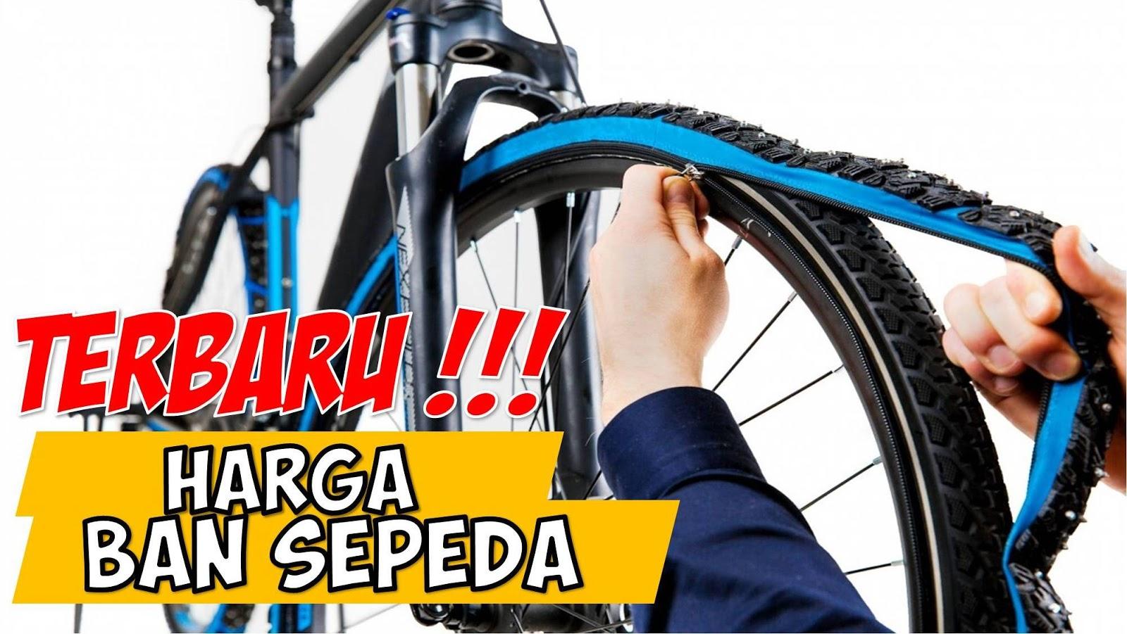 UPDATE] Harga Ban Sepeda Fixie, Gunung, BMX, Anak & Maxxis