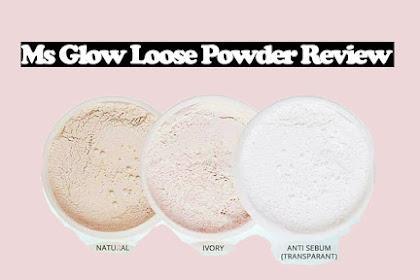 Ms Glow Loose Powder Review [ 3 Variant Loose Powder Ms Glow ]