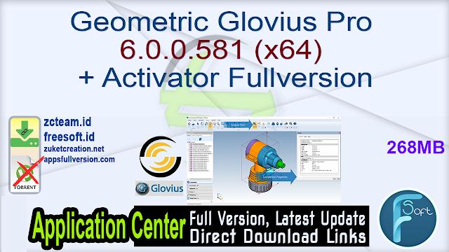 Geometric Glovius Pro 6.0.0.581 (x64) + Activator Fullversion