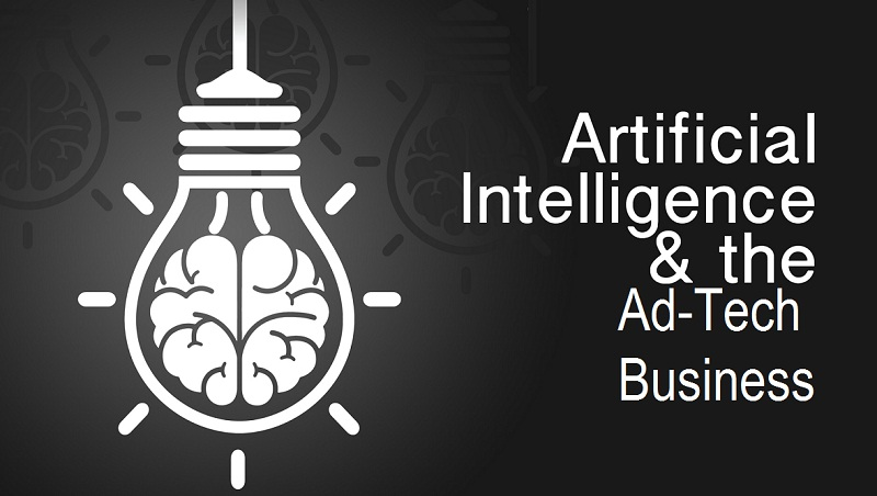 Artificial Intelligence and the Ad-Tech Business
