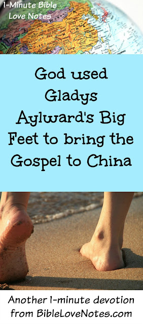 Gladys Aylward, China Gospel, Big Feet, Feet Binding