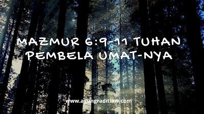 Renungan Saat Teduh Mazmur 6 9-11 Ayat Alkitab Tentang Tuhan Pembela