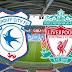 موعد مباراة Cardiff City vs. Liverpool ليفربول وكارديف سيتي اليوم الاحد 21-04-2019 في مباريات الدوري الانجليزي