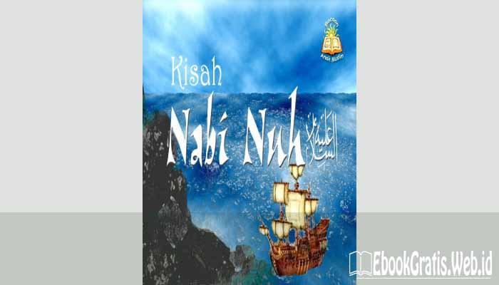 Ebook Kisah Nabi Nuh A.S