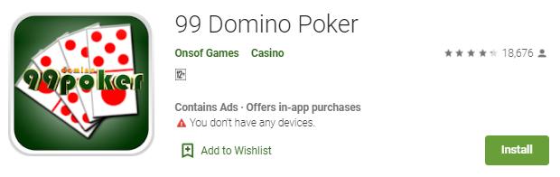Mainkan Sekarang Juga Game 99 Domino Poker Terbaru 2019