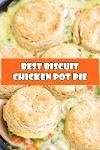 #Best #Biscuit #Chicken #Pot #Pie