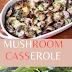 Mushroom casserole healthy | how to make healthy mushroom recipes