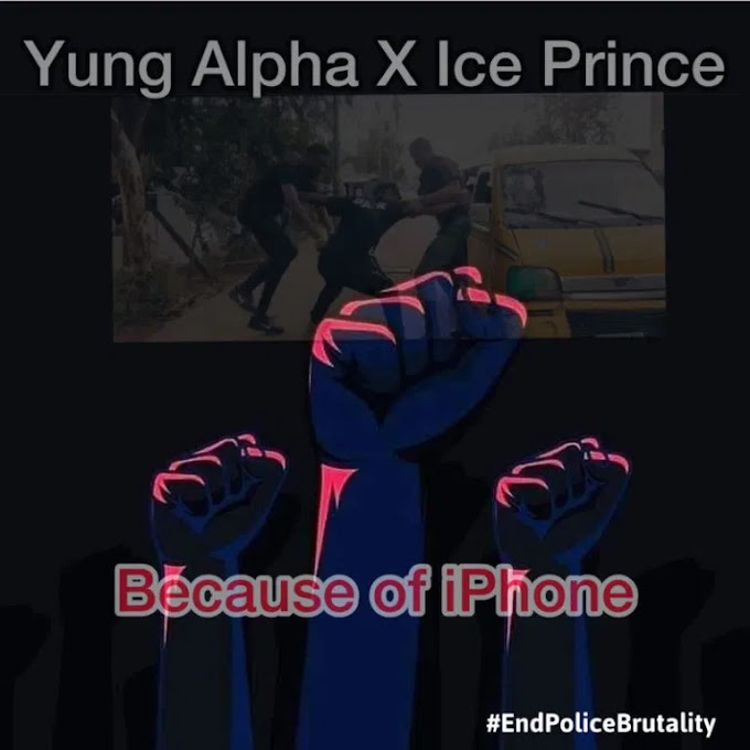 [AUDIO] Yung Alpha – Because Of iPhone ft. Ice Prince