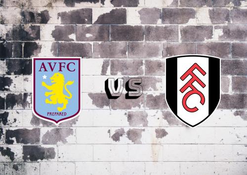 Aston Villa vs Fulham  Resumen