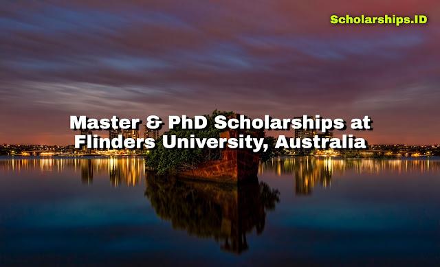Master & PhD Scholarships at Flinders University, Australia