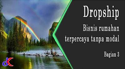 Dropship - bisnis rumahan terpercaya tanpa modal | Bagian 3