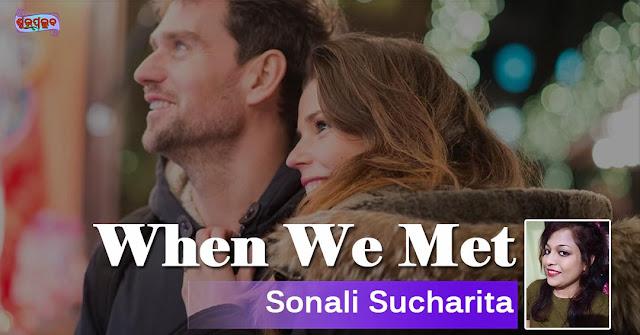 When We Met...