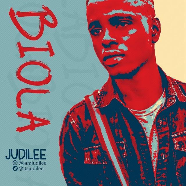 MUSIC: DOWNLOAD BIOLA BY JUDILEE