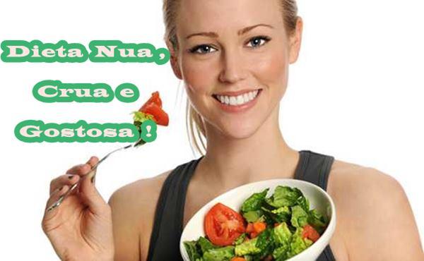 Dieta Nua Crua e Gostosa - Emagreça Agora Mesmo