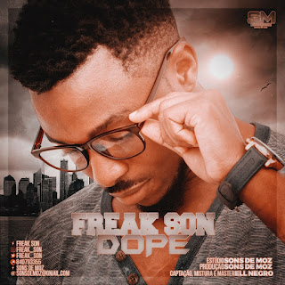 Freak Son - Dope (Prod By Sons De Moz) ( 2020 ) [DOWNLOAD]