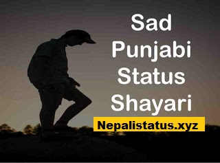 Punjabi Status Sad : Dard Bhare Sad Punjabi Status or Shayari 2020