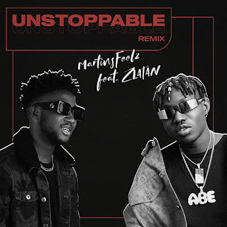 [Music] Martinsfeelz Ft Zlatan – Unstoppable (Remix)