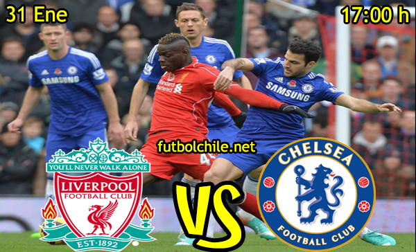 Ver stream hd youtube facebook movil android ios iphone table ipad windows mac linux resultado en vivo, online: Liverpool vs Chelsea