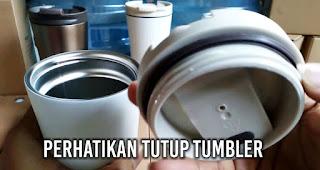 Perhatikan Tutup Tumbler saat Memilih Tumbler berbahan Stainless Steel