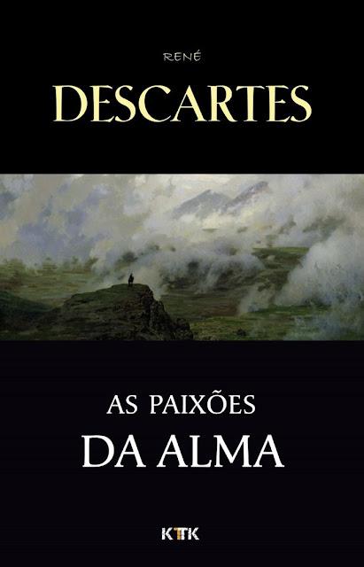 As Paixões da Alma - René Descartes.jpg