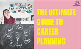THE ULTIMATE GUIDE TO CAREER PLANNING