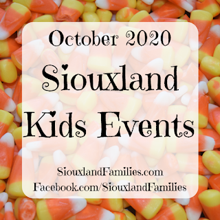 "in background, a pile of candy corn. in foreground, the words ""October 2020 Siouxland Kids Events"""