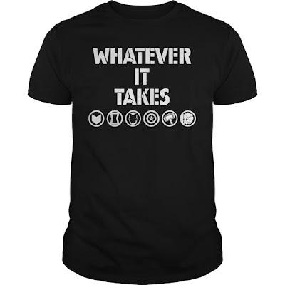 Avenger Endgame Whatever It Take T Shirts Hoodie