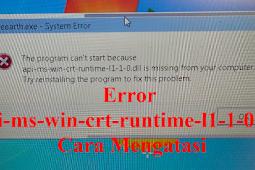 Error api-ms-win-crt-runtime-l1-1-0.dll Cara Mengatasi