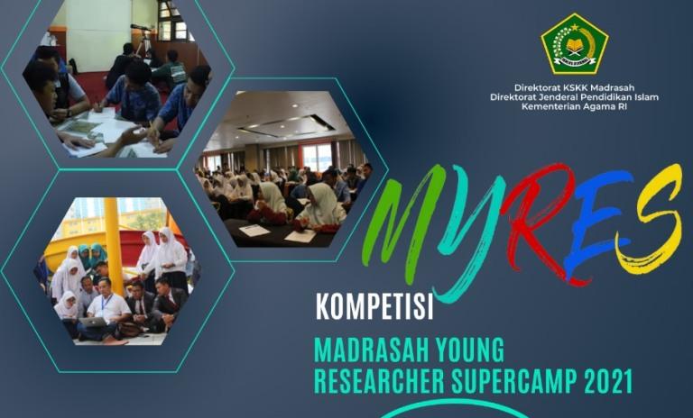 Format Proposal Madrasah Young Researchers Supercamp (MYRES) Tahun 2021