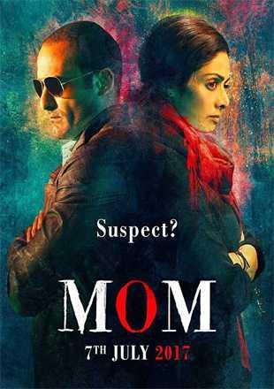 Mom 2017 Full Hindi Movie Download BRRip 720p ESub