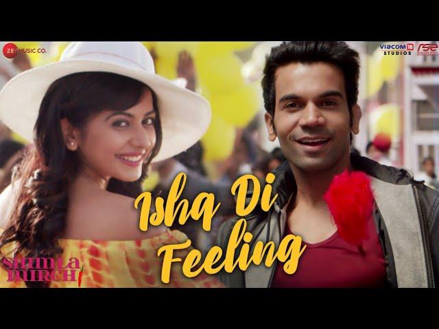 Ishq Di Feeling Lyrics in Hindi and English- Shimla Mirch