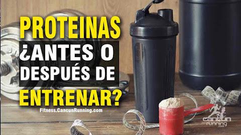 TOMAR PROTEINAS ANTES O DESPUES DE ENTRENA