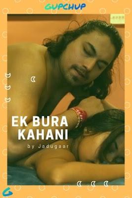 [18+] Ek Bura Kahini S01 (2020) GupChup Exclusive 720p WEB-DL