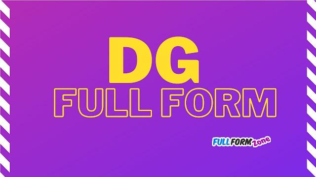 Full Form of DG