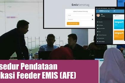 Cara Pengerjaan/Prosedur Pendataan Melalui Aplikasi Feeder EMIS Madrasah Offlie Terbaru 2020