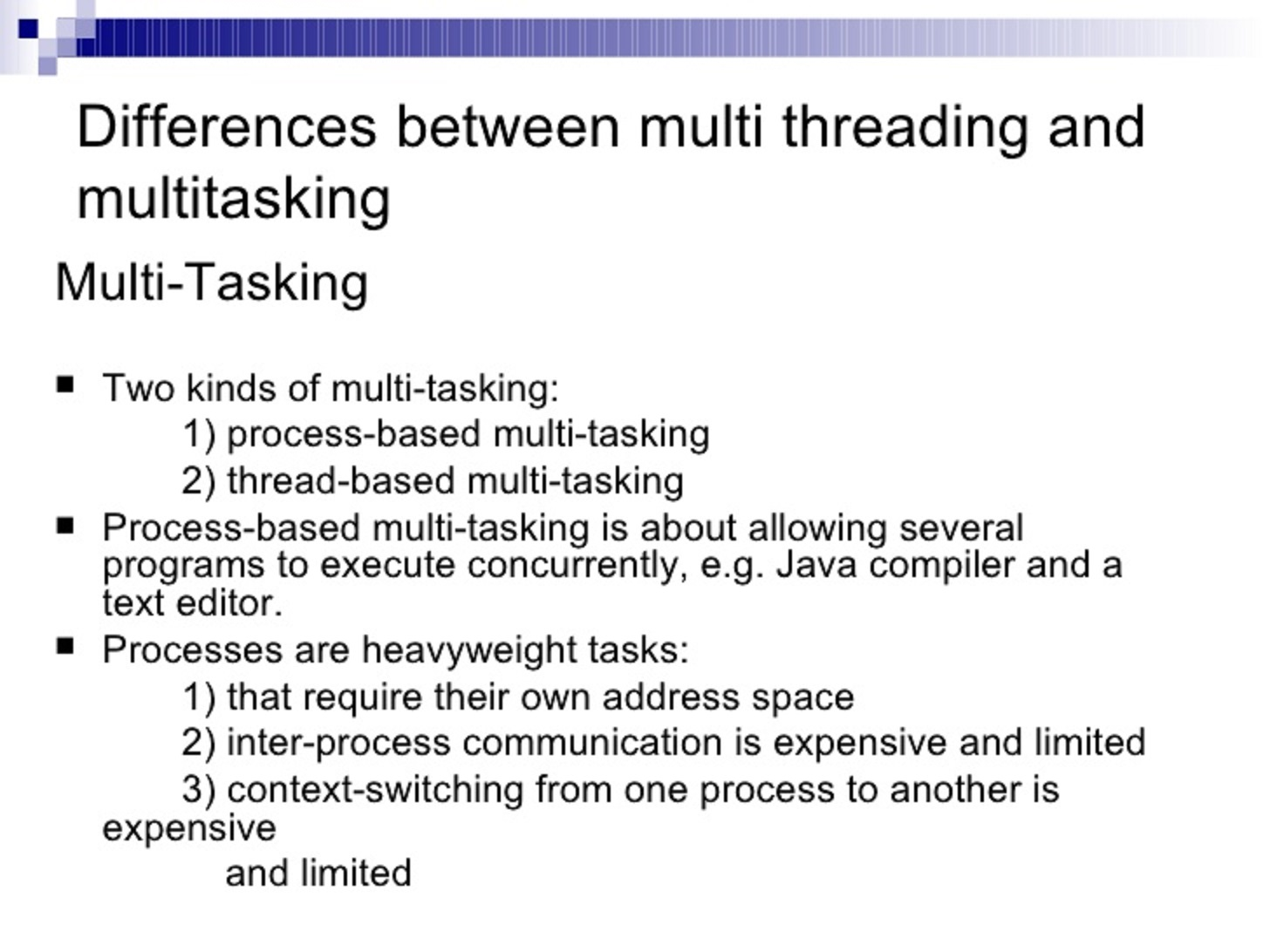 3 Key difference between multi-threading and multitasking? | Java67