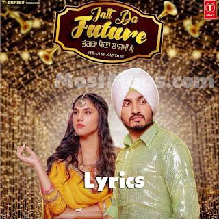 Jatt Da Future Lyrics   Virasat Sandhu   Sukh Brar