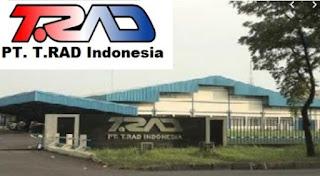 Loker PT T.RAD Indonesia Paling Baru Via Email 2019 Cikarang