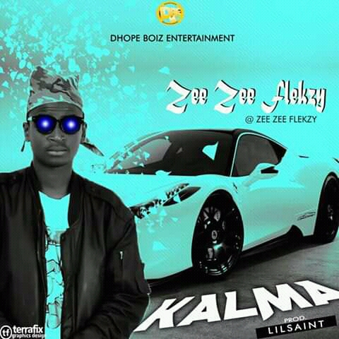[Music] Zee Zee Flekzy - Kalma (Prod. by Lil Saint) #Pryme9jablog