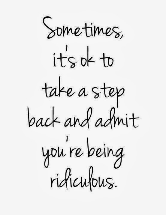 Quotes About Taking A Step Back In Relationships: Sometimes It's Ok To Take A Step Back And Admit You're