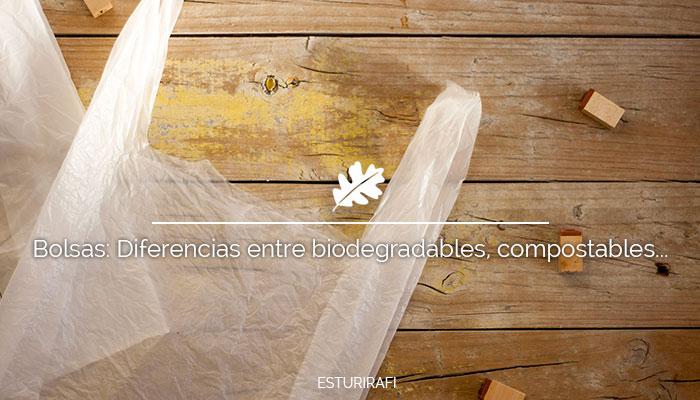 Bolsas: Diferencias entre biodegradables, compostables, reciclables...
