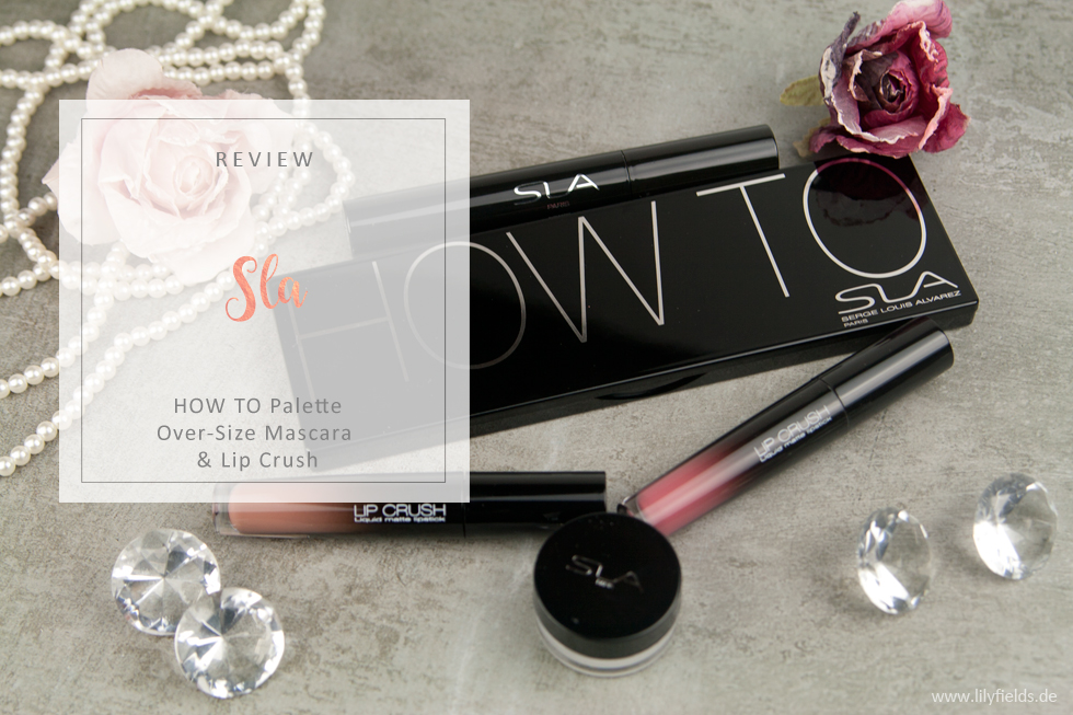 SLA - How To Lidschattenpalette und Lip Crush - Review